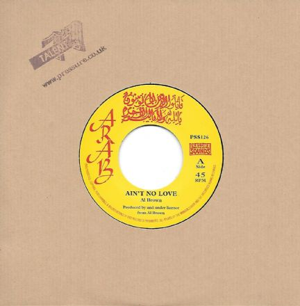 Al Brown - Ain't No Love / Skin Flesh & Bones - Dubs In The City (Arab / Pressure Sounds) 7""